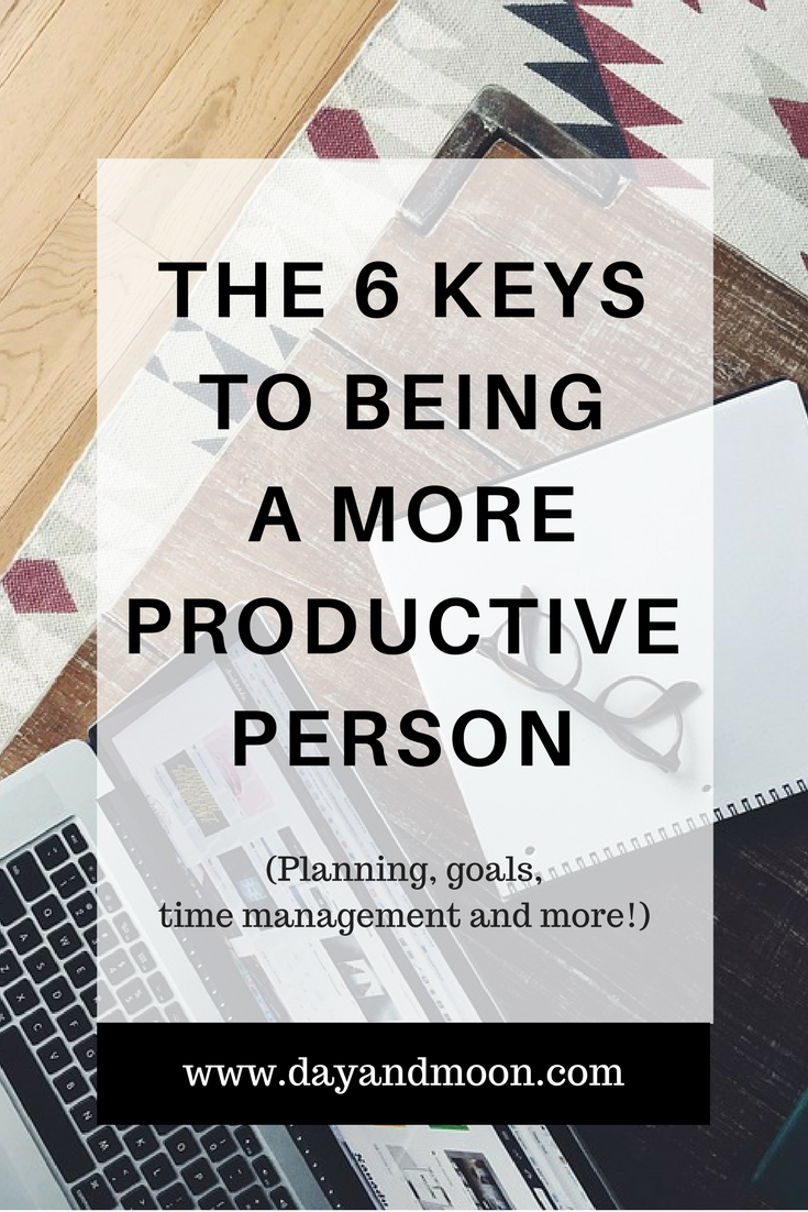 6 Keys to Being a More Productive Person